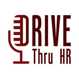 DriveThruHR - HR Conversations