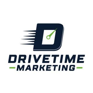 Drivetime Marketing Podcast