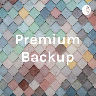 Premium Backup