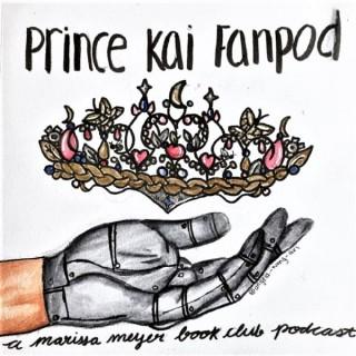 Prince Kai Fan Pod! A Marissa Meyer Book Club, The Lunar Chronicles