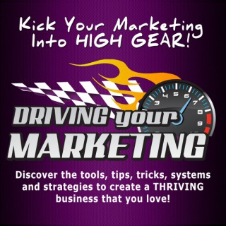 Driving Your Marketing