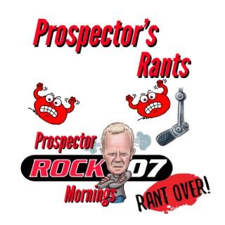 Prospector's Rants