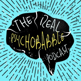 The Real Psychobabble Podcast