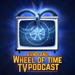 Randland Wheel of Time TV Podcast