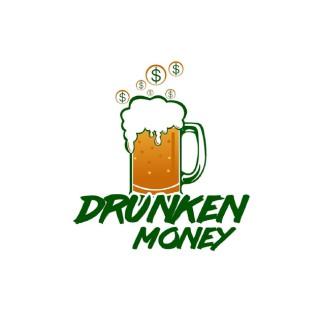Drunken Money