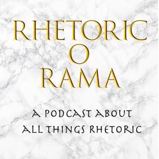 Rhetoric O Rama