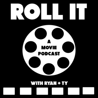 Roll It - A Movie Podcast