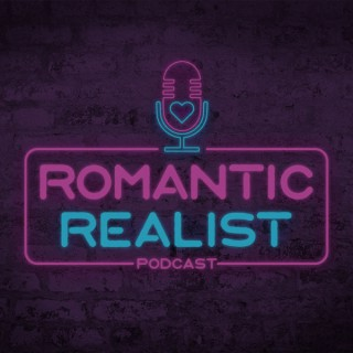 Romantic Realist Podcast