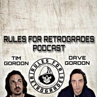 RULES FOR RETROGRADES (Tim Gordon & Dave Gordon)