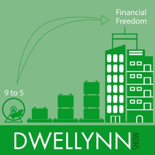 Dwellynn Show - Financial Freedom through Real Estate