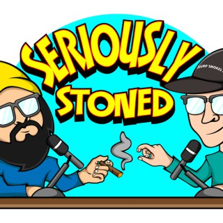 Seriously Stoned
