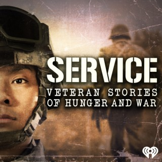 Service: Veteran Stories of Hunger and War