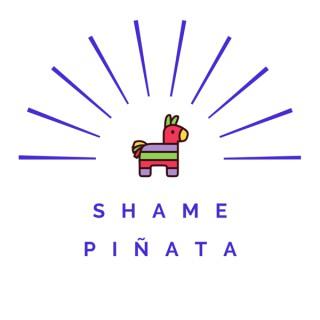 Shame Piñata