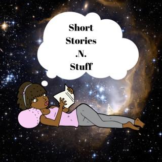 Short Stories .N. Stuff
