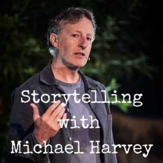 Storytelling with Michael Harvey