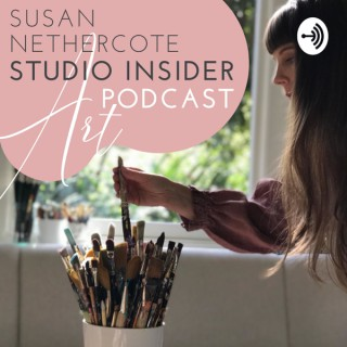 Susan Nethercote Studio Insider Art Podcast
