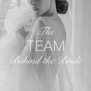 The Team Behind the Bride