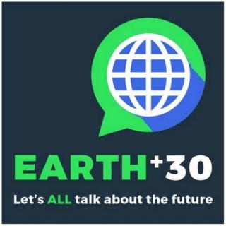 Earth+30