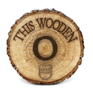 This Wooden O