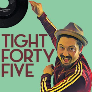Tight Forty Five