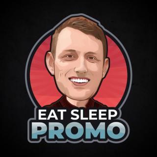 Eat Sleep Promo