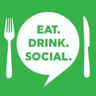 Eat. Drink. Social: Social Media Marketing in the Food & Beverage Industry