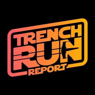 Trench Run Report