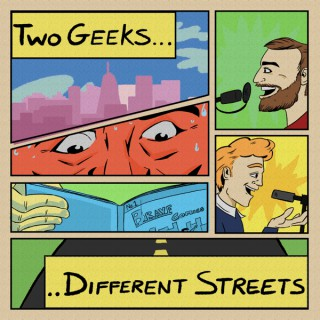 Two Geeks Different Streets