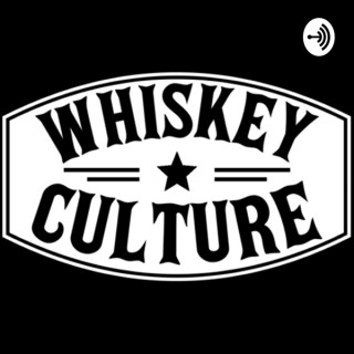 Whiskey Culture