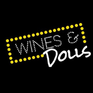 Wines and Dolls