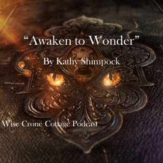 Wise Crone Cottage Podcast