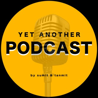 Yet Another Podcast