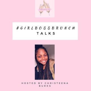 #GirlBossBrunch Talks