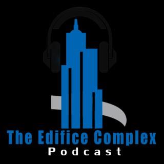 Edifice Complex Podcast