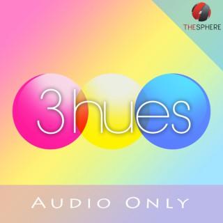 3Hues (Audio)