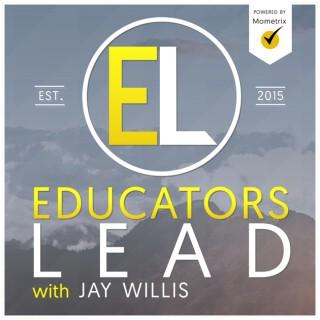 Educators Lead with Jay Willis