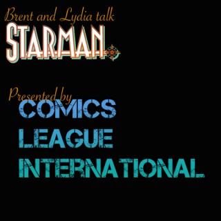 Brent & Lydia Talk Starman