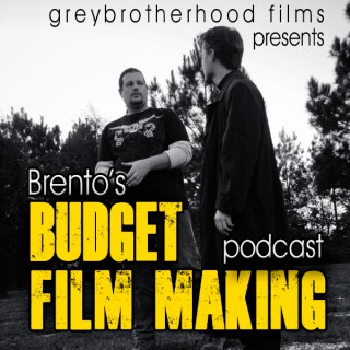 Brents Budget Film Making Podcast