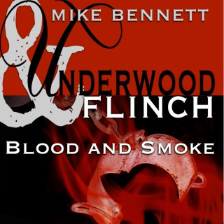 Underwood and Flinch: Blood and Smoke