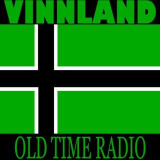 Vinnland Old Time Radio