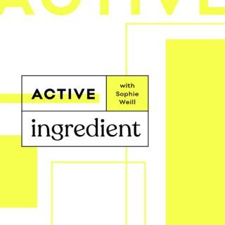 Active Ingredient Podcast