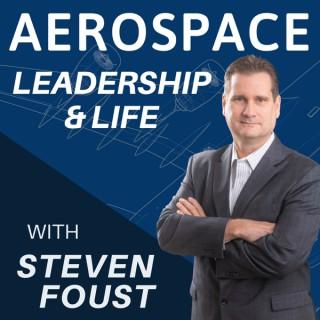Aerospace Leadership & Life