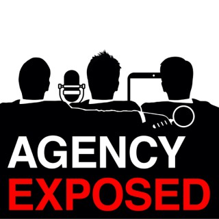 Agency Exposed Podcast