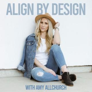 Align By Design