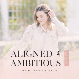 Aligned & Ambitious Radio