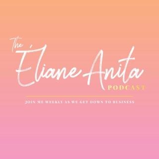 Eliane Anita's Podcast