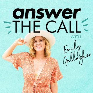 Answer the Call with Emily Gallagher