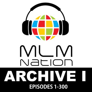 Archive 1 of MLM Nation