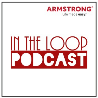 Armstrong In The Loop Podcast