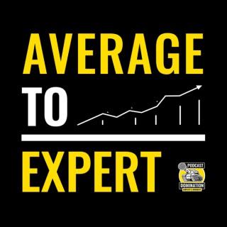 Average To Expert: